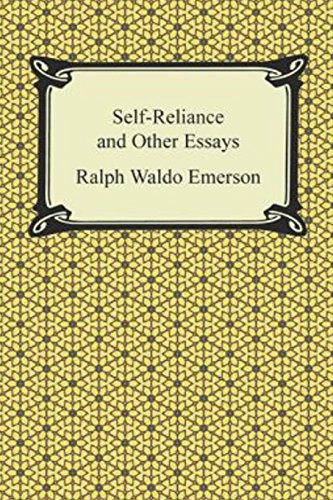 self-reliance and other essays General description for self-reliance and other essays, emerson drew from his own lectures and journal entries, processing his thoughts on self-reliance as a virtue.
