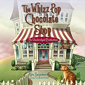 The Whizz Pop Chocolate Shop Audiobook