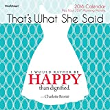 2016 That's What She Stated Wall Calendar