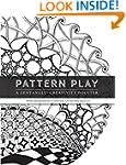 Pattern Play: a Zentangle Creativity...