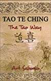 img - for TAO TE CHING - THE TAO WAY: The Simple Steps to Bring Happiness, Abundance, Contentment and Less Stress into Your Life (The Tao Way Series) book / textbook / text book