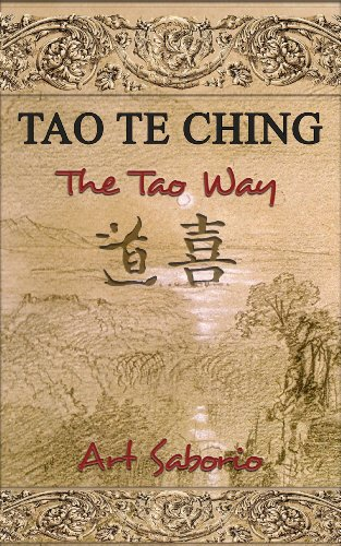 Book: The Tao Way - Discover the Simple Way to Live a Happy, Content Life Full of Abundance and Less Stress (Spiritual Awakening) by Art Saborio