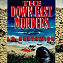 The Down-East Murders Audiobook by J. S. Borthwick Narrated by Christina Thurmond