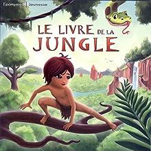 Le livre de la Jungle Performance Auteur(s) : Rudyard Kipling Narrateur(s) : Serge Reggiani, Jean-Louis Trintignant, Jacques Dufilho