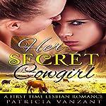 Her Secret Cowgirl | Patricia Vanzant