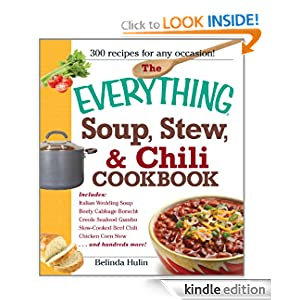 The Everything Soup, Stew, and Chili Cookbook (Everything (Cooking))