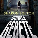 Dunkle Gebete | Sharon Bolton