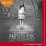 Miss Peregrine et les enfants particuliers | Ransom Riggs