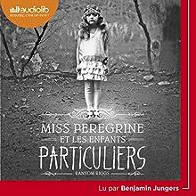 Miss Peregrine et les enfants particuliers | Livre audio Auteur(s) : Ransom Riggs Narrateur(s) : Benjamin Jungers