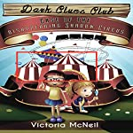Dark Clues Club: Case of the Disappearing Shadow Circus: Book 1 | Victoria McNeil