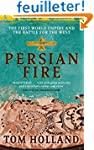 Persian Fire: The First World Empire,...
