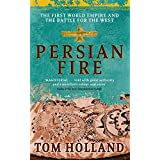 Persian Fire: The First World Empire, Battle for the Westby Tom Holland