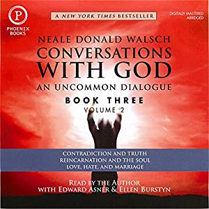 Conversations with God: An Uncommon Dialogue: Book 3, Volume 2 Audiobook
