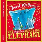 The Slightly Annoying Elephant Hörbuch von David Walliams Gesprochen von: David Walliams