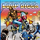 Medicine Show No. 5: History of the Loop Digga: 19
