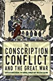 img - for The Conscription Conflict and the Great War (Australian History) book / textbook / text book