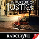 In Pursuit of Justice Audiobook by  Radclyffe Narrated by Betsy Zajko