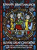 Eleven Great Cantatas (Dover Music Scores)