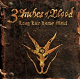 3 Inches of Blood Long Live Heavy Metal [VINYL]