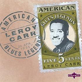 Leroy Carr 61zvi3N4WSL._SL500_AA280_