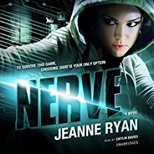 Nerve (       UNABRIDGED) by Jeanne Ryan Narrated by Caitlin Davies