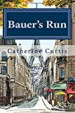 img - for Bauer's Run book / textbook / text book