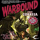 Warbound: Book III of the Grimnoir Chronicles Audiobook by Larry Correia Narrated by Bronson Pinchot