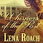 Whispers of the Past | Lena Roach