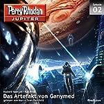 Das Artefakt von Ganymed (Perry Rhodan Jupiter 1.2) | Hubert Haensel,Kai Hirdt