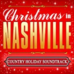 Christmas in Nashville - Country Holi...