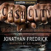 Cash City | [Jonathan Fredrick]