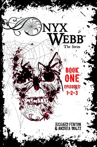 Onyx Webb by Andrea Waltz & Richard Fenton ebook deal