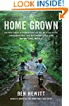 Home Grown: Adventures in Parenting o...