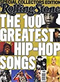Rolling Stone: The 100 Greatest Hip-Hop Songs
