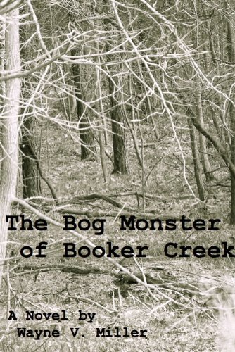 The Bog Monster of Booker Creek