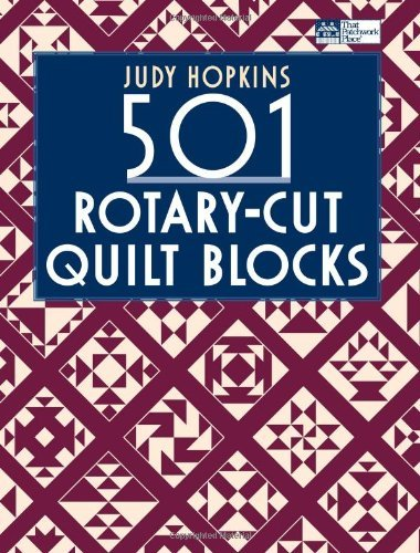 By Judy Hopkins 501 Rotary-Cut Quilt Blocks (illustrated edition) [Paperback]