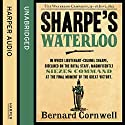 Sharpe's Waterloo: The Waterloo Campaign, 15 - 18 June, 1815: The Sharpe Series, Book 20 Audiobook by Bernard Cornwell Narrated by Rupert Farley