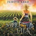 Sweet Talk Audiobook by Judith Keim Narrated by Angela Dawe