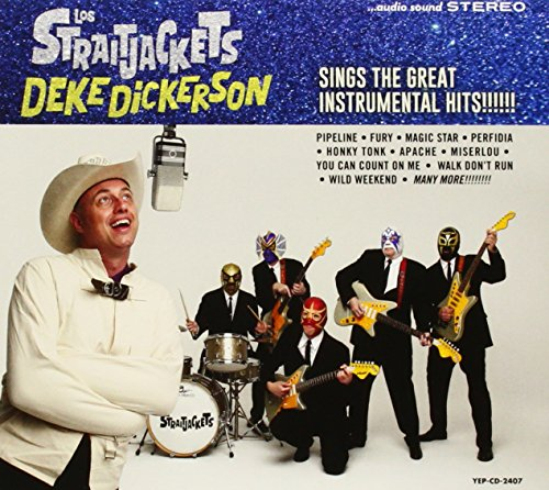 Deke Dickerson Sings The Great Instrumen