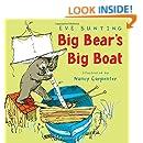 Big Bear's Big Boat