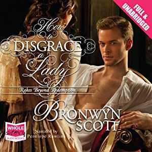 How to Disgrace a Lady | [Bronwyn Scott]