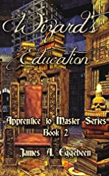 Wizard's Education (Apprentice to Master)