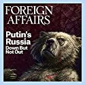 The May/June 2016 Issue of Foreign Affairs Periodical by  Foreign Affairs Narrated by Kevin Stillwell