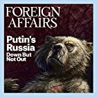 The May/June 2016 Issue of Foreign Affairs Audiomagazin von  Foreign Affairs Gesprochen von: Kevin Stillwell