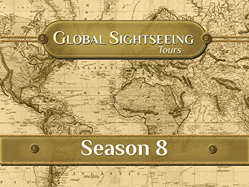Global Sightseeing Tours - Season 8