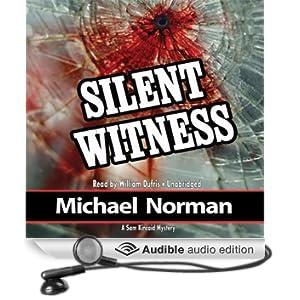 Silent Witness: A Sam Kincaid Mystery (Unabridged)