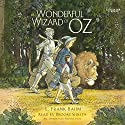 The Wonderful Wizard of Oz (       UNABRIDGED) by L. Frank Baum Narrated by Brooke Shields, Paul Rudd