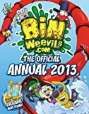 Steph Woolley Bin Weevils: The Official Annual 2013 (Annuals 2013)