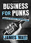 Business for Punks: Break All the Rul...