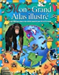 Mon grand atlas illustr�